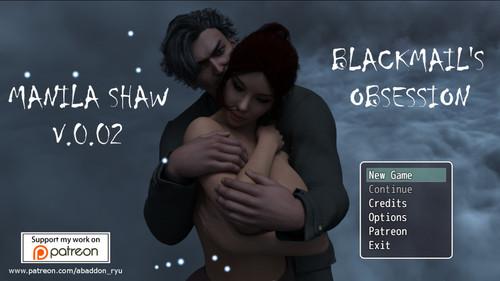 7z8p8qcq8g8e - Manila Shaw: Blackmail's Obsession [v0.02] [Abaddon]