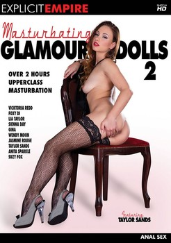 Masturbating Glamour Dolls 2 (2017)
