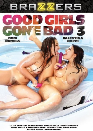 Good Girls Gone Bad 3 (2018/DVDRip)