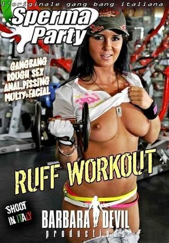 SPERMA PARTY Barbara Devil RUFF WORKOUT
