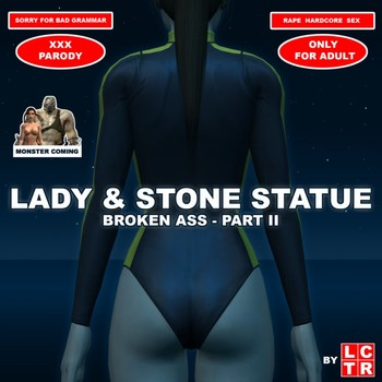 Lady & Stone Statue - Broken Ass 02 by LCTR